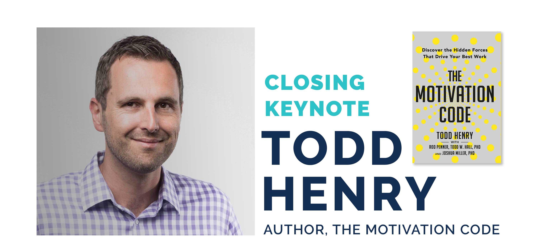 Todd Henry, Keynote Speaker
